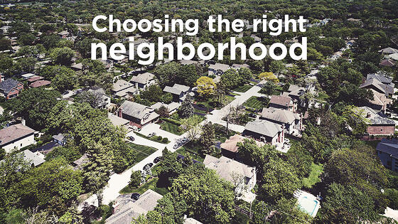 7 Tips on How to Choose the Right Neighborhood