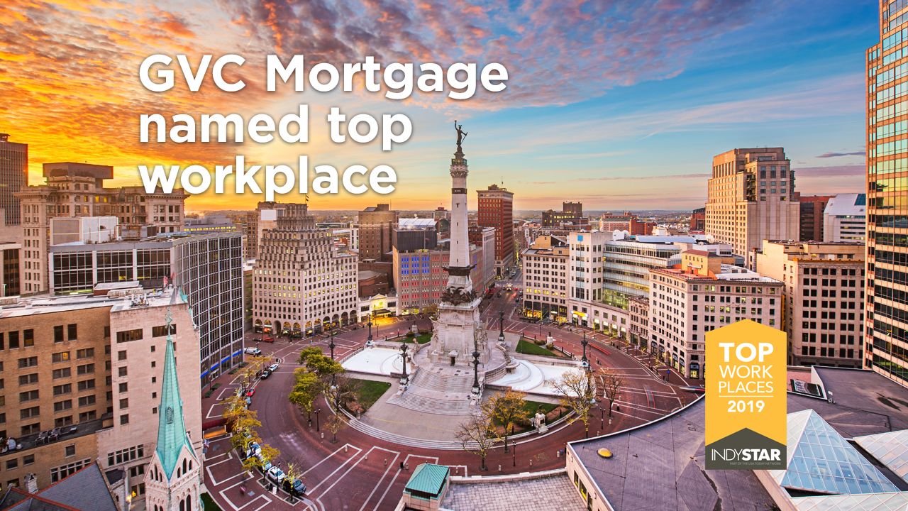 GVC Mortgage Named A 2019 Top Workplace by The Indianapolis Star