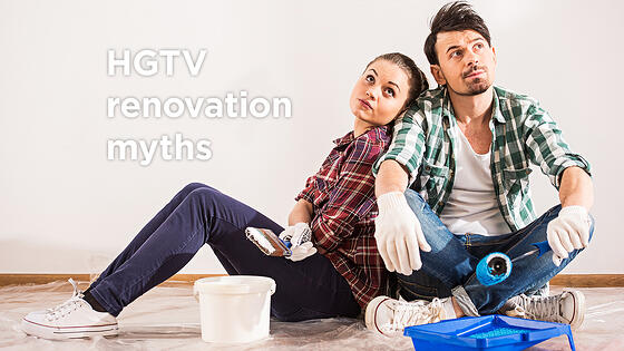 The 2 Biggest HGTV Renovation Myths You Need to Know About