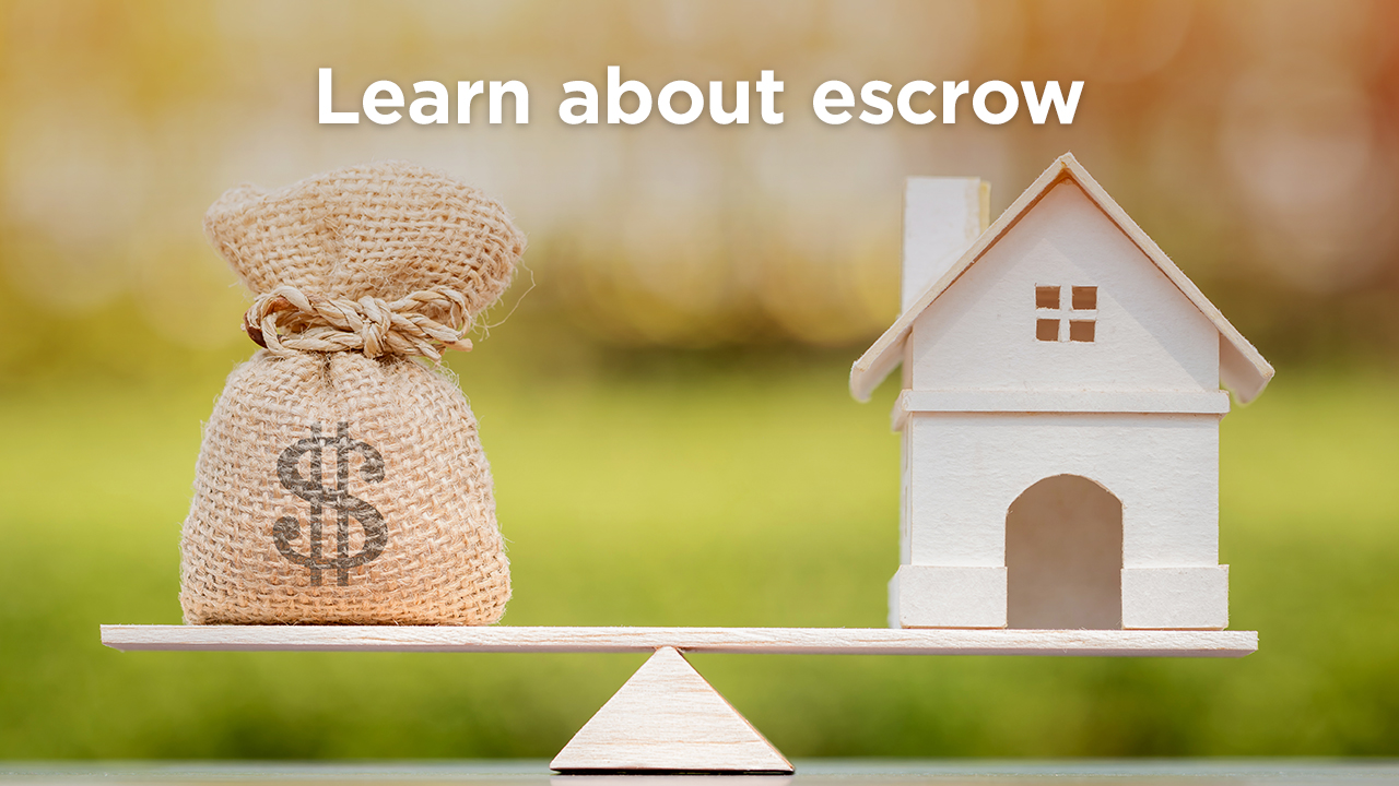 What is Escrow and Why Do You Need to know about it?