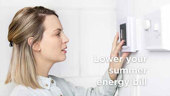 5 Easy Ways You Can Have a Lower Summer Energy Bill