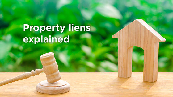 What is a Property Lien and Why it Actually Matters