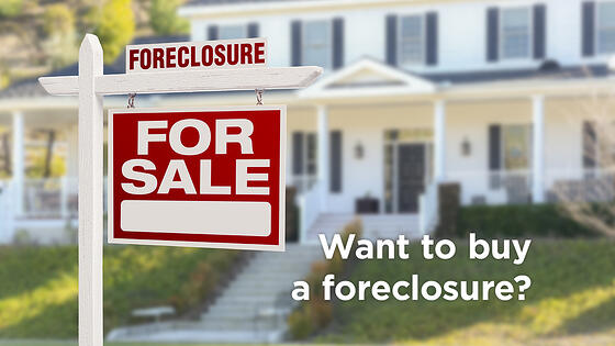 Buying a Foreclosure? Here's What You Need to Know