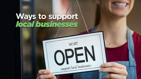 4 Ways You Can Support Your Local Businesses