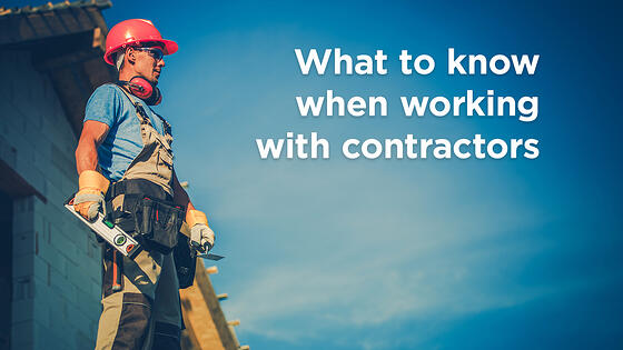 3 Must Know Tips on How to Work With Contractors