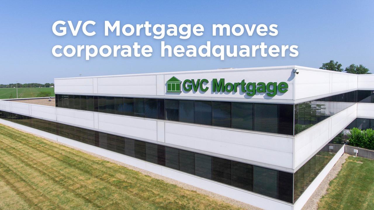GVC Mortgage, Inc. Opens New Corporate Headquarters