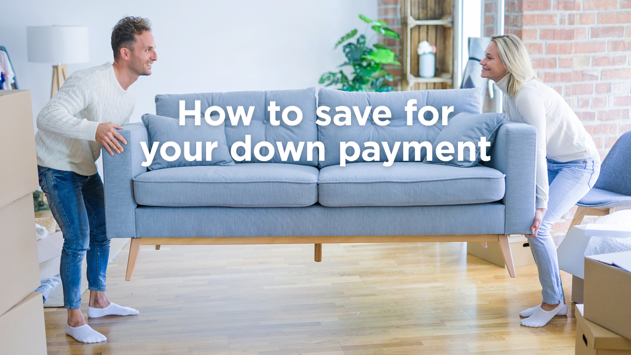 how to save for your mortgage loan down payment