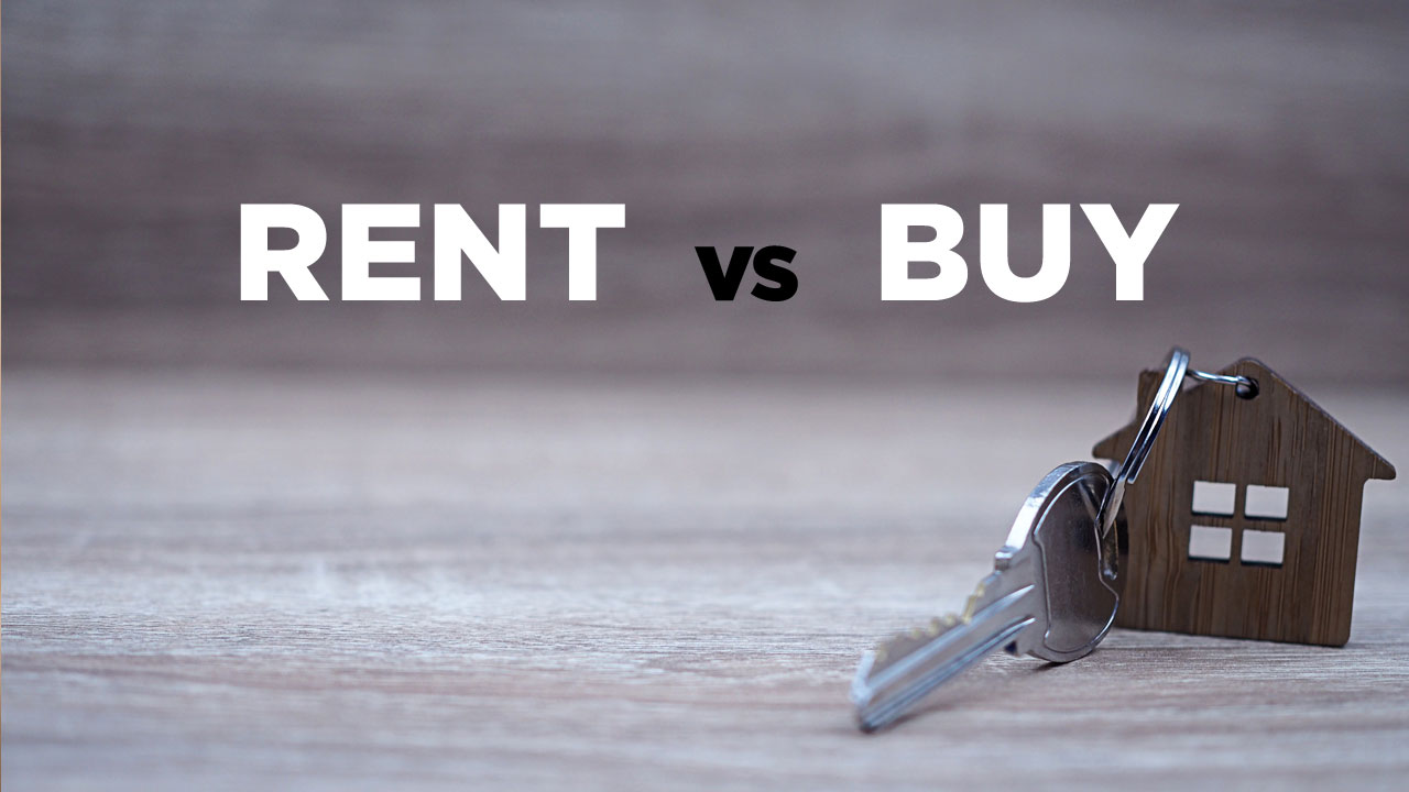 Should I Rent or Buy a House? What's Right for Me?