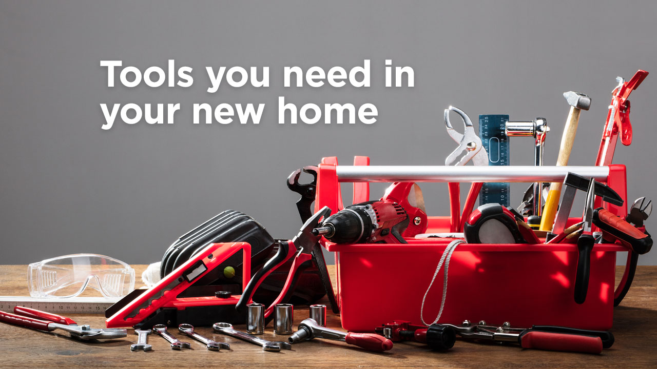 tools you need in your new home